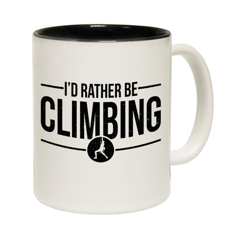 Adrenaline Addict I'd Rather Be Climbing Funny Mug