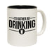 123t I'd Rather Be Drinking Funny Mug