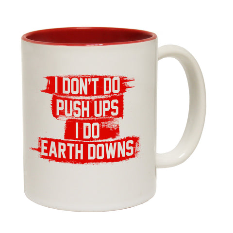 SWPS I Don't Do Push Ups I Do Earth Downs Funny Gym Mug