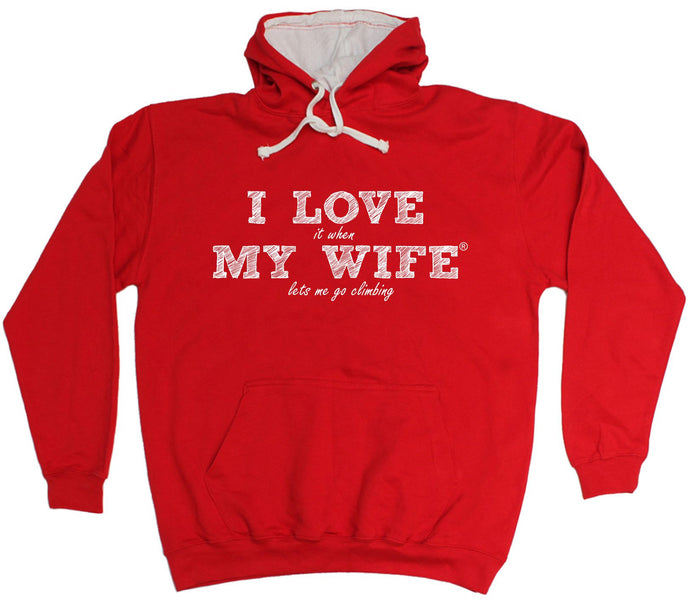 ILIWMW I Love It When My Wife Lets Me Go Climbing Funny Hoodie