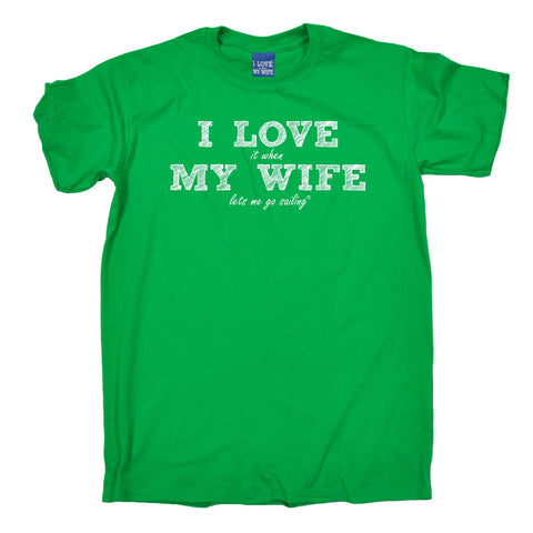 ILIWMW Men's I Love It When My Wife Lets Me Go Sailing Funny T-Shirt