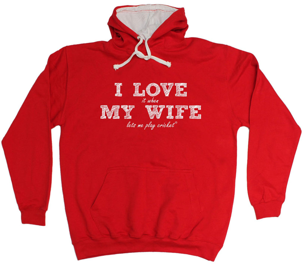Buy ILIWMW I Love It When My Wife Lets Me Play Cricket Funny Hoodie at 123t  T-Shirts & Hoodies for only £20 99