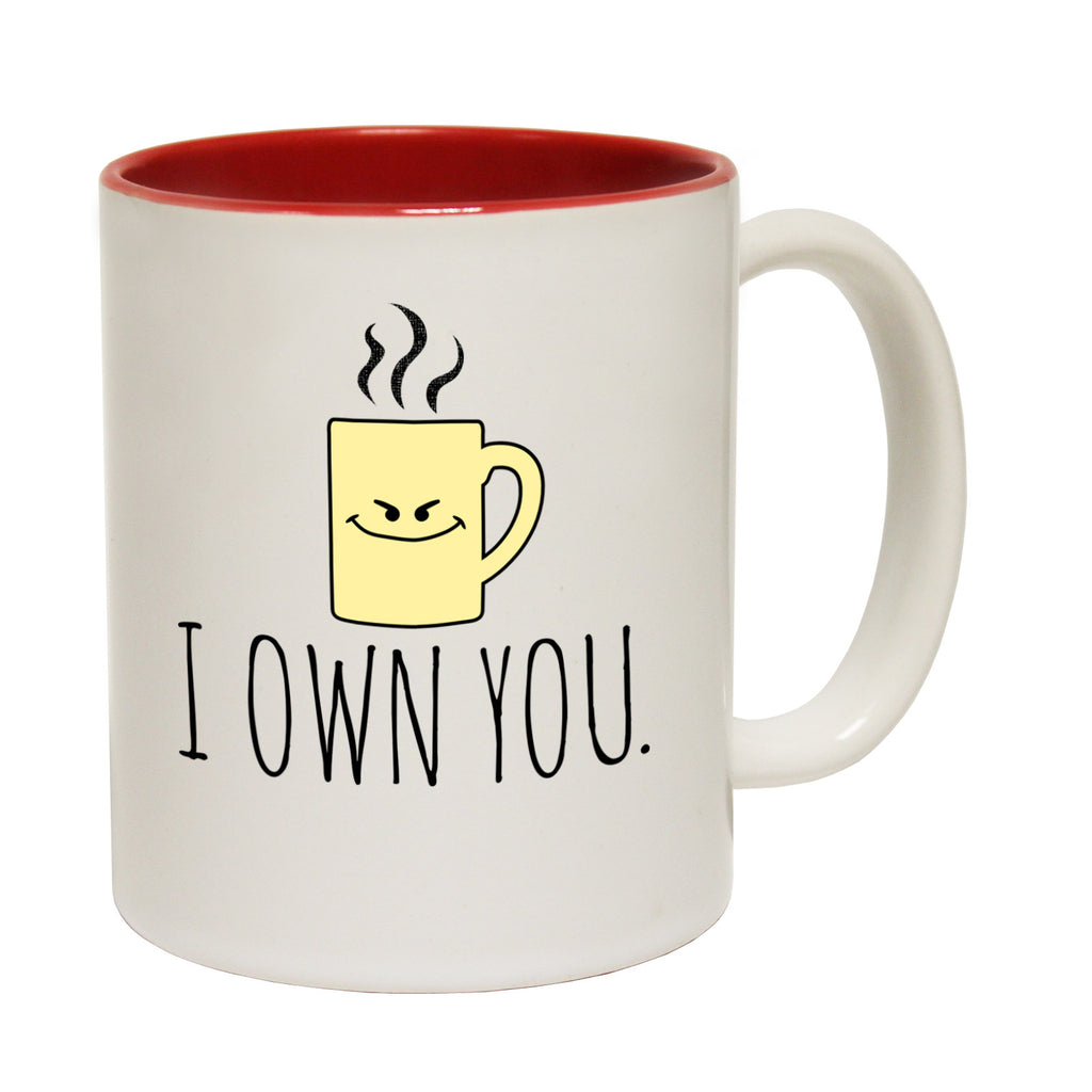 123t I Own You Funny Mug