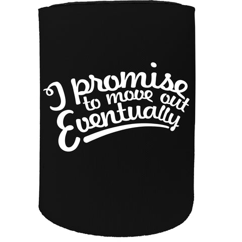123t Stubby Holder - I Promise To Move Out Son Daughter Mum Dad - Funny Novelty Birthday Gift Joke