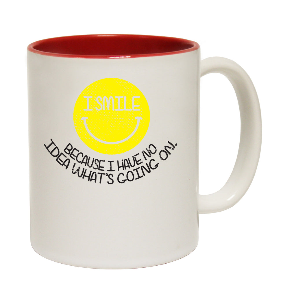 123t I Smile Because I Have NO Idea What's Going On Funny Mug - 123t clothing gifts presents