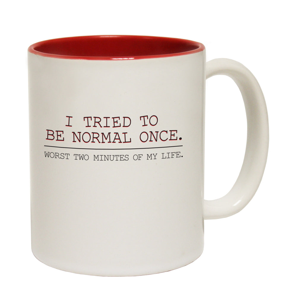 123t I Tried To Be Normal Once ... My Life Funny Mug - 123t clothing gifts presents
