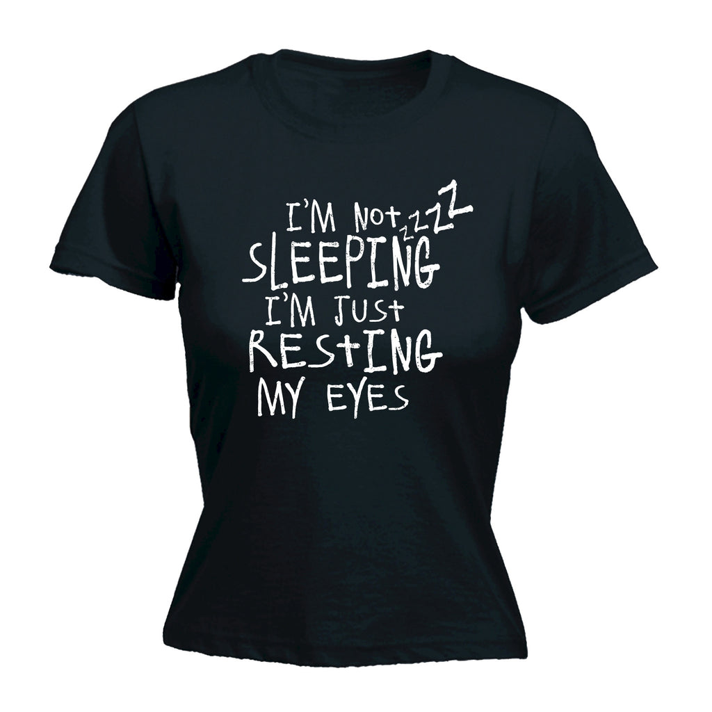 123t Women's I'm Not Sleeping I'm Just Resting My Eyes Funny T-Shirt