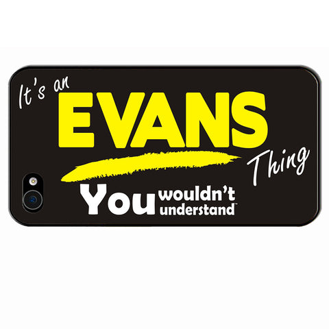 123t It's A Evans Thing You Wouldn't Understand iPhone Cover ( All Models )