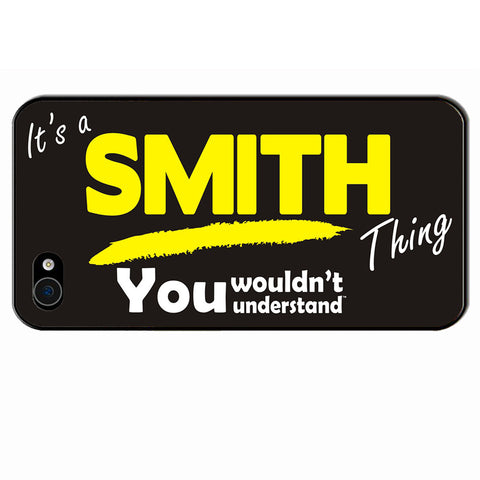 123t It's A Smith Thing You Wouldn't Understand iPhone Cover ( All Models ), Its A Surname Thing