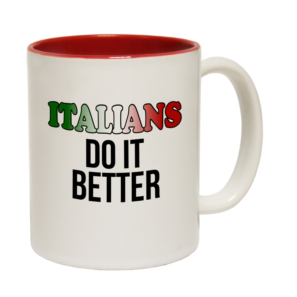 123t Italians Do It Better Funny Mug