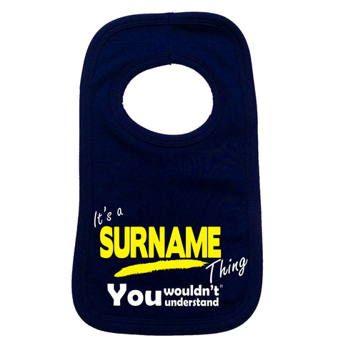 123t Baby Custom Surname Thing You Wouldn't Understand Funny Baby Bib - 123t clothing gifts presents