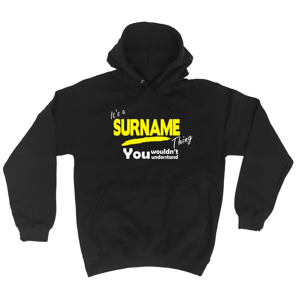 123t Custom Surname Thing You Wouldn't Understand Funny Hoodie - 123t clothing gifts presents