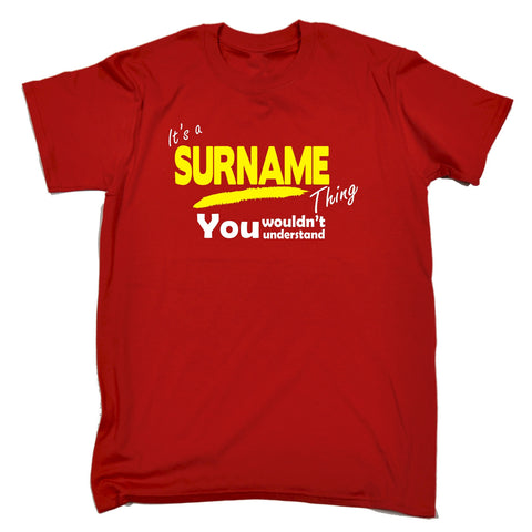 123t Kids Custom Surname Thing You Wouldn't Understand Funny T-Shirt Ages 3-13