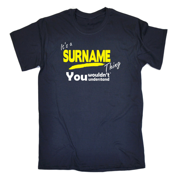 123t Men's Custom Surname Thing You Wouldn't Understand Funny T-Shirt