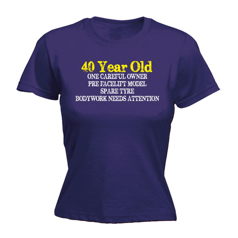 123t Women's 40 Year Old ... One Careful Owner Funny T-Shirt
