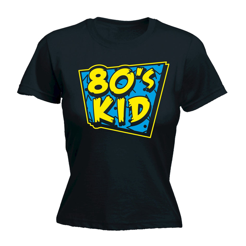 Womens 80s Kid - FITTED T-SHIRT Costume Retro Fancy Dress Disco 80's birthday