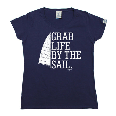 Ocean Bound Women's Grab Life By The Sail Sailing T-Shirt
