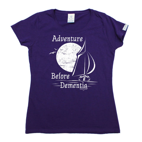 Ocean Bound Women's Adventure Before Dementia Sailing T-Shirt