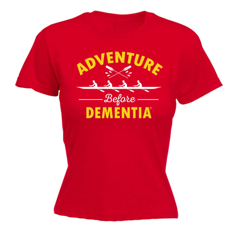 123t Women's Adventure Before Dementia Rowing Graphic Design Funny T-Shirt