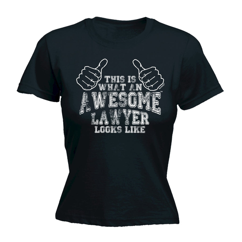 123t Women's This Is What An Awesome Lawyer Looks Like Funny T-Shirt