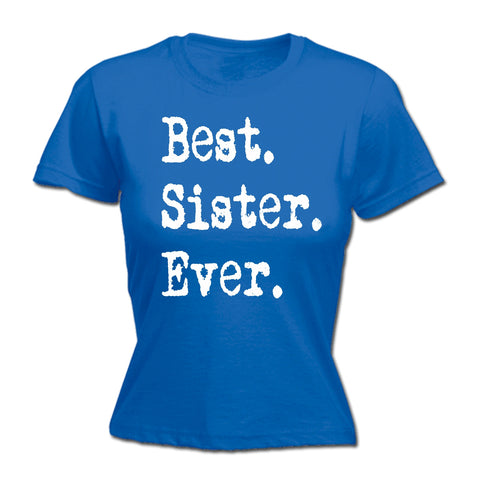 123t Women's Best Sister Ever Funny T-Shirt