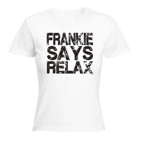 123t Women's Frankie Says Relax ... Distressed Logo Funny T-Shirt