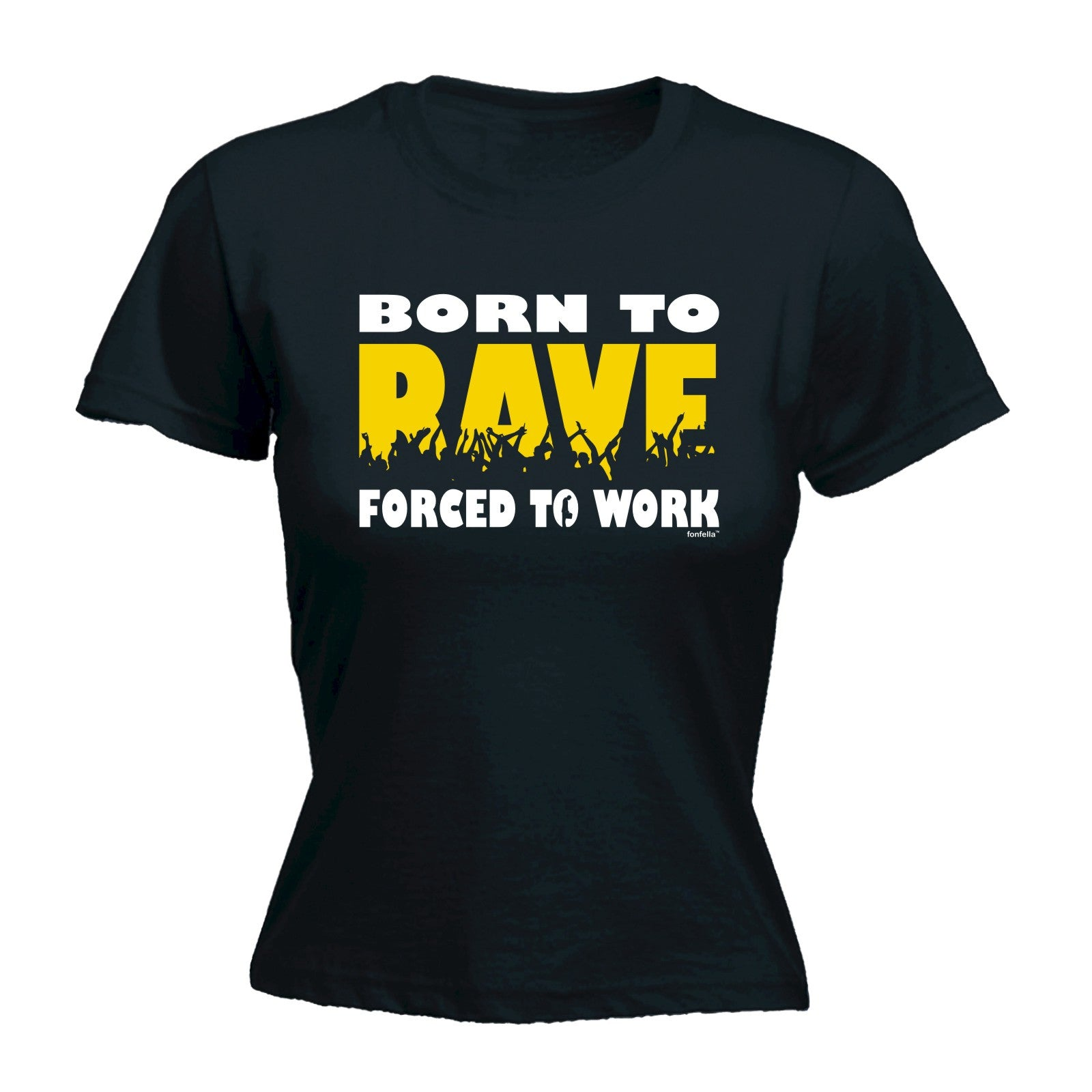 123t Womenu0027s Born To Rave Forced To Work Funny T-Shirt  sc 1 st  123t : dinosaur rave costume  - Germanpascual.Com