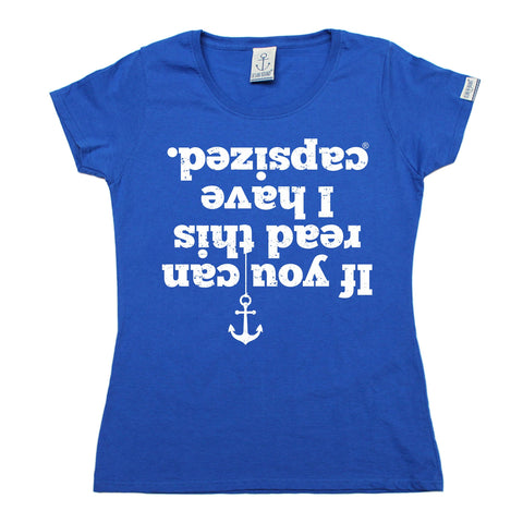 Ocean Bound Women's If You Can Read This I Have Capsized Sailing T-Shirt