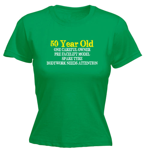 123t Women's 50 Year Old ... One Careful Owner Funny T-Shirt
