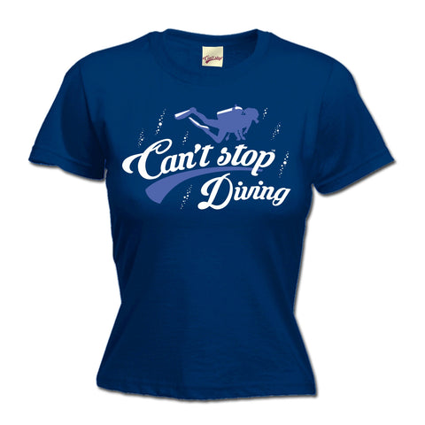 123t Women's Can't Stop Diving Funny T-Shirt