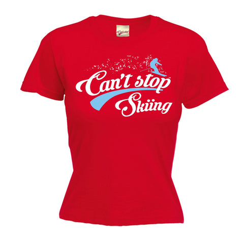 123t Women's Can't Stop Skiing Funny T-Shirt