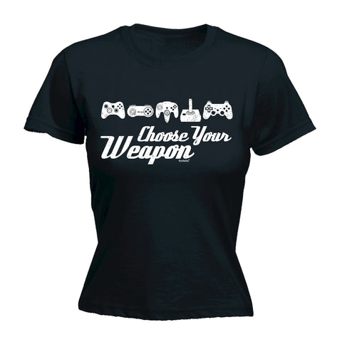 123t Women's Choose Your Weapon Game Funny T-Shirt