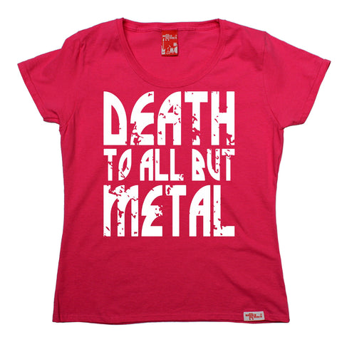 Banned Member Women's Death To All But Metal Band T-Shirt