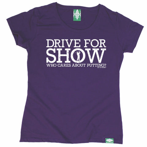 Out Of Bounds Women's Drive For Show Golfing T-Shirt