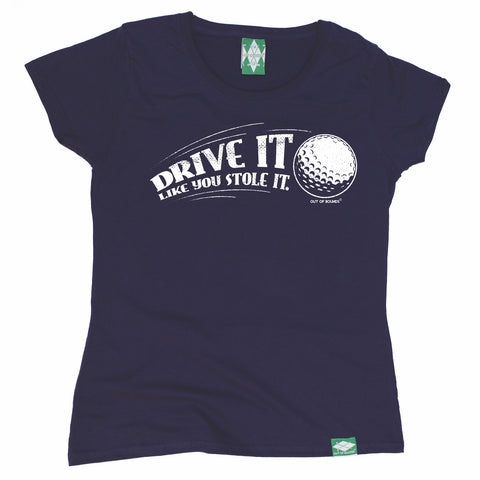 Out Of Bounds Women's Drive It Like You Stole It Golfing T-Shirt