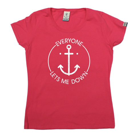 Ocean Bound Women's Everyone Lets Me Down Anchor Design Sailing T-Shirt