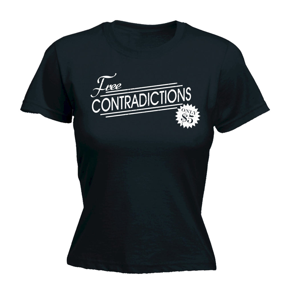 123t Women's Free Contradictions Only $5 Funny T-Shirt