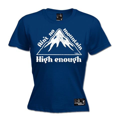 Powder Monkeez Women's Ain't No Mountain High Enough Skiing Snowboarding T-Shirt