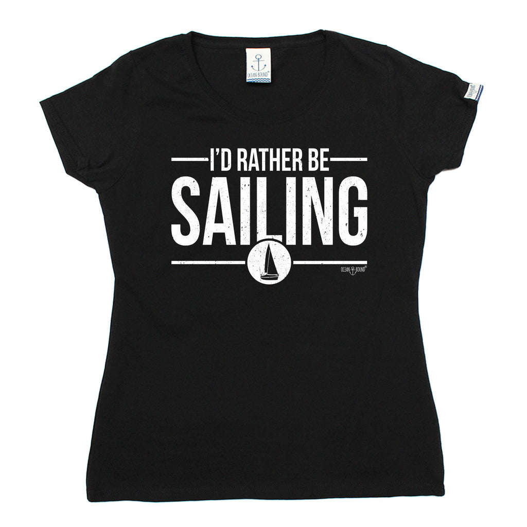 Ocean Bound Women's I'd Rather Be Sailing T-Shirt