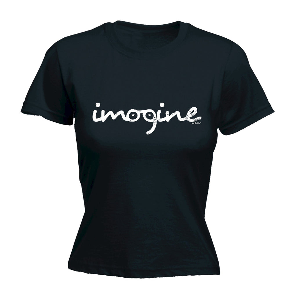 123t Women's Imagine T-Shirt Funny T-Shirt