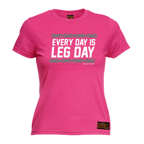 Ride Like The Wind Women's Every Day Is Leg Day Cycling T-Shirt