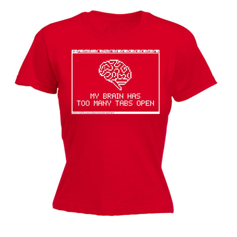 123t Women's My Brain Has Too Many Tabs Open - FITTED T-SHIRT