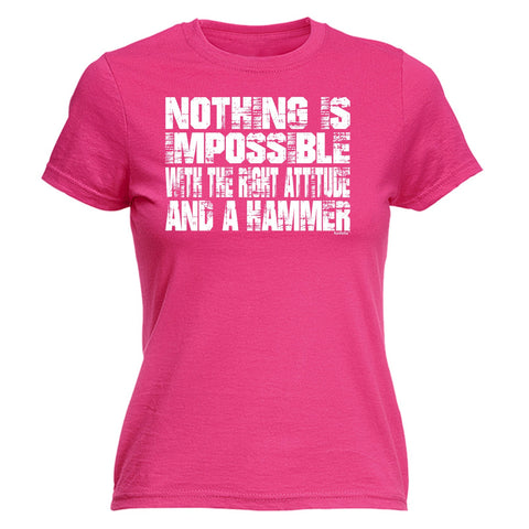 123t Women's Nothing Is Impossible … Attitude And A Hammer Funny T-Shirt