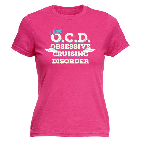 123t Women's I Have OCD Obsessive Cruising Disorder Funny T-Shirt