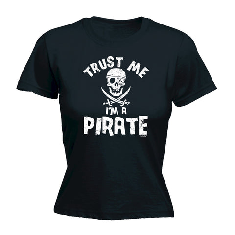 123t Women's Trust Me I'm A Pirate Funny T-Shirt