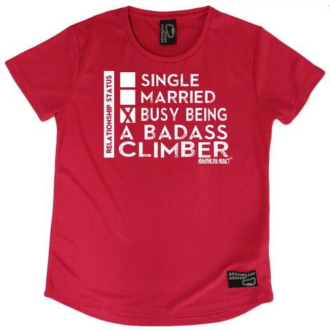 Women's Adrenaline Addict - Busy Being A Badass Climber - Premium Dry Fit Breathable Sports ROUND NECK T-SHIRT - tee top Rock Climbing Bouldering t shirt Accessories
