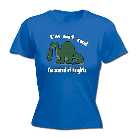 123t Women's I'm Not Sad I'm Scared Of Heights Dinosaur Design Funny T-Shirt