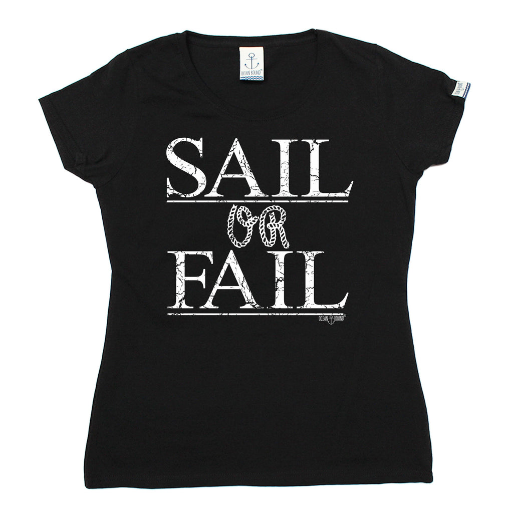 Ocean Bound Women's Sail Or Fail Sailing T-Shirt