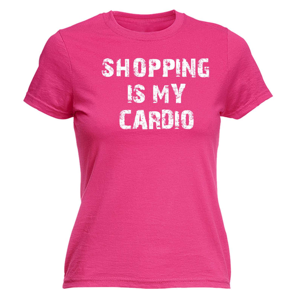 fb8fb673 ... Funny Womens t shirt - 123t Shopping Is My Cardio - Adult Humour Joke  Comedy FITTED ...