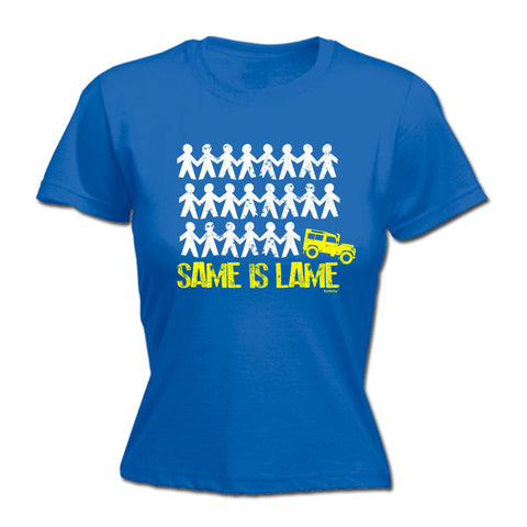123t Women's Same Is Lame 4x4 Funny T-Shirt